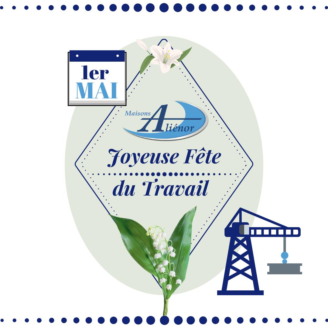 joyeuse-fête-du-travail-confinement-constructeur-de-maisons-individuelles-périgord-dordogne-maisons-aliénor