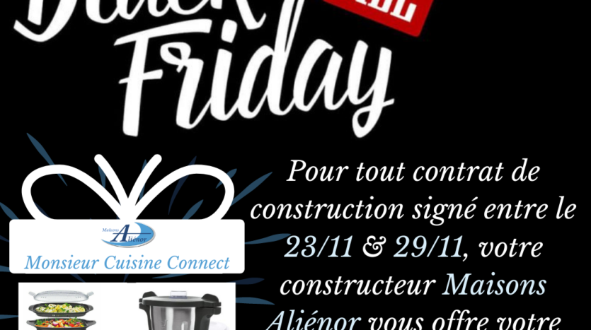 black-friday-constructeur-de-maisons-individuelles-maisons-aliénor-périgord-dordogne